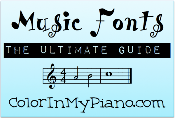 fonts piano guide font musical ultimate word colorinmypiano musica own worksheets using theory notation write staff teaching printables create lessons