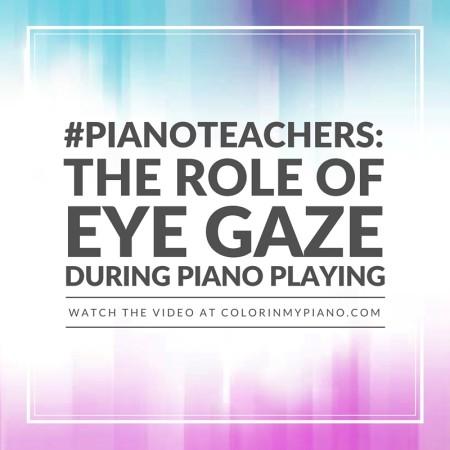 003 Eye Gaze During Piano Playing